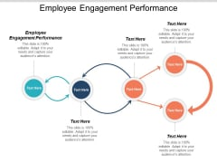 Employee Engagement Performance Ppt PowerPoint Presentation Pictures Elements Cpb