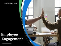 Employee Engagement Ppt PowerPoint Presentation Complete Deck With Slides