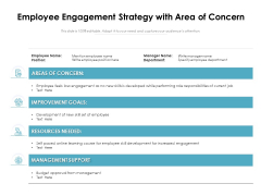 Employee Engagement Strategy With Area Of Concern Ppt PowerPoint Presentation File Graphics Pictures PDF