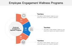 Employee Engagement Wellness Programs Ppt PowerPoint Presentation Ideas Summary Cpb