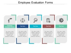 Employee Evaluation Forms Ppt Powerpoint Presentation Professional Graphics Design Cpb