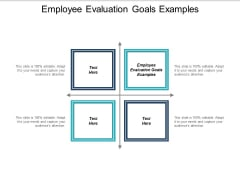 Employee Evaluation Goals Examples Ppt PowerPoint Presentation Outline Show Cpb