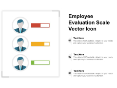 Employee Evaluation Scale Vector Icon Ppt PowerPoint Presentation Show Graphics Template PDF