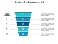 Employee Feedback Assessment Ppt PowerPoint Presentation Ideas Slide Download Cpb