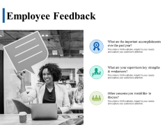 Employee Feedback Ppt PowerPoint Presentation Infographics Deck