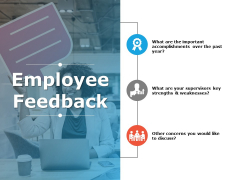 Employee Feedback Ppt PowerPoint Presentation Layouts Files