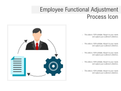 Employee Functional Adjustment Process Icon Ppt PowerPoint Presentation Pictures Brochure PDF