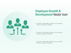 Employee Growth And Development Vector Icon Ppt PowerPoint Presentation Portfolio Microsoft