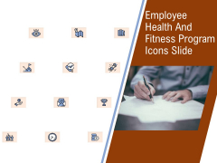 Employee Health And Fitness Program Icons Slide Download PDF