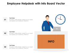 Employee Helpdesk With Info Board Vector Ppt PowerPoint Presentation Gallery Icons PDF