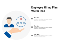Employee Hiring Plan Vector Icon Ppt PowerPoint Presentation Layouts Design Templates