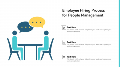 Employee Hiring Process For People Management Ppt Infographic Template Guide PDF