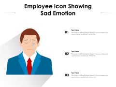 Employee Icon Showing Sad Emotion Ppt PowerPoint Presentation Gallery Background Image PDF