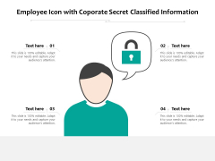 Employee Icon With Coporate Secret Classified Information Ppt PowerPoint Presentation Inspiration Slide PDF