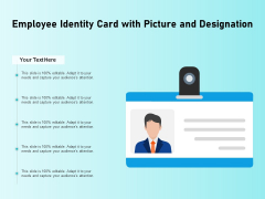 Employee Identity Card With Picture And Designation Ppt PowerPoint Presentation Model Objects PDF