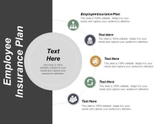 Employee Insurance Plan Ppt Powerpoint Presentation Show Design Inspiration Cpb