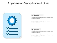 Employee Job Description Vector Icon Ppt PowerPoint Presentation File Pictures PDF
