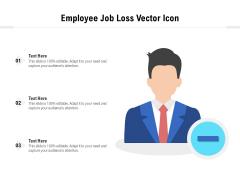 Employee Job Loss Vector Icon Ppt PowerPoint Presentation File Summary PDF