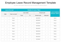 Employee Leave Record Management Template Ppt PowerPoint Presentation Show Portrait PDF