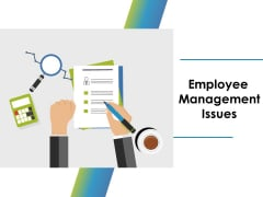 Employee Management Issues Ppt PowerPoint Presentation Inspiration Outline
