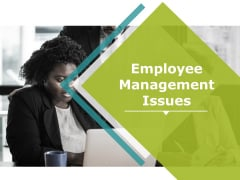 Employee Management Issues Ppt PowerPoint Presentation Styles Display