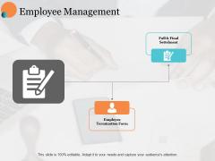 Employee Management Slide Ppt PowerPoint Presentation Summary Graphics