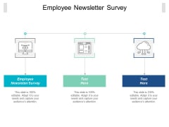 Employee Newsletter Survey Ppt Powerpoint Presentation Infographic Template Format Ideas Cpb