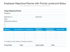 Employee Objectives Planner With Priority Levels And Status Ppt PowerPoint Presentation Visual Aids Deck PDF