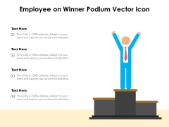 Employee On Winner Podium Vector Icon Ppt PowerPoint Presentation Pictures Styles PDF