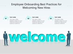 Employee Onboarding Best Practices For Welcoming New Hires Ppt PowerPoint Presentation Pictures PDF