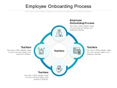 Employee Onboarding Process Ppt PowerPoint Presentation Ideas Inspiration Cpb