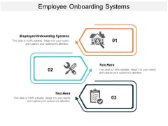 Employee Onboarding Systems Ppt PowerPoint Presentation Visual Aids Layouts Cpb