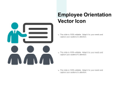 Employee Orientation Vector Icon Ppt PowerPoint Presentation Model Designs