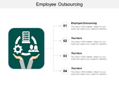 Employee Outsourcing Ppt PowerPoint Presentation Pictures Visual Aids Cpb