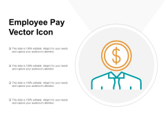 Employee Pay Vector Icon Ppt PowerPoint Presentation Icon Slide Portrait