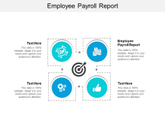 Employee Payroll Report Ppt PowerPoint Presentation Infographics Guidelines Cpb