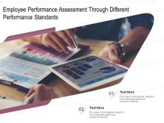 Employee Performance Assessment Through Different Performance Standards Ppt PowerPoint Presentation File Slides PDF