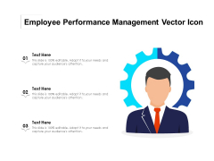 Employee Performance Management Vector Icon Ppt PowerPoint Presentation Inspiration Elements PDF
