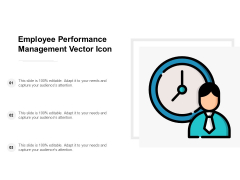 Employee Performance Management Vector Icon Ppt PowerPoint Presentation Slides Example Introduction