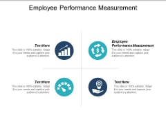 Employee Performance Measurement Ppt PowerPoint Presentation Show Aids Cpb