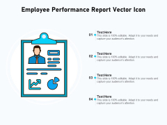 Employee Performance Report Vector Icon Ppt PowerPoint Presentation Pictures Layouts PDF