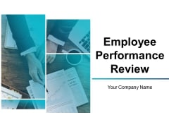 Employee Performance Review Ppt PowerPoint Presentation Complete Deck With Slides