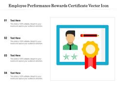 Employee Performance Rewards Certificate Vector Icon Ppt PowerPoint Presentation File Design Ideas PDF