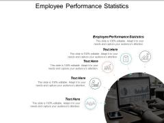 Employee Performance Statistics Ppt PowerPoint Presentation Ideas Mockup Cpb