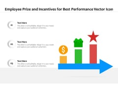 Employee Prize And Incentives For Best Performance Vector Icon Ppt PowerPoint Presentation Diagram Templates PDF