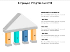 Employee Program Referral Ppt Powerpoint Presentation Professional Aids Cpb