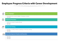 Employee Progress Criteria With Career Development Ppt PowerPoint Presentation File Portfolio PDF