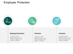 Employee Protection Ppt PowerPoint Presentation Gallery Design Inspiration Cpb