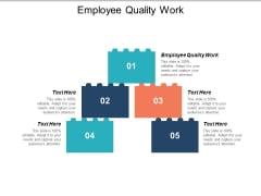 Employee Quality Work Ppt PowerPoint Presentation Professional Slideshow Cpb