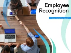 Employee Recognition Appreciation Performance Ppt PowerPoint Presentation Complete Deck